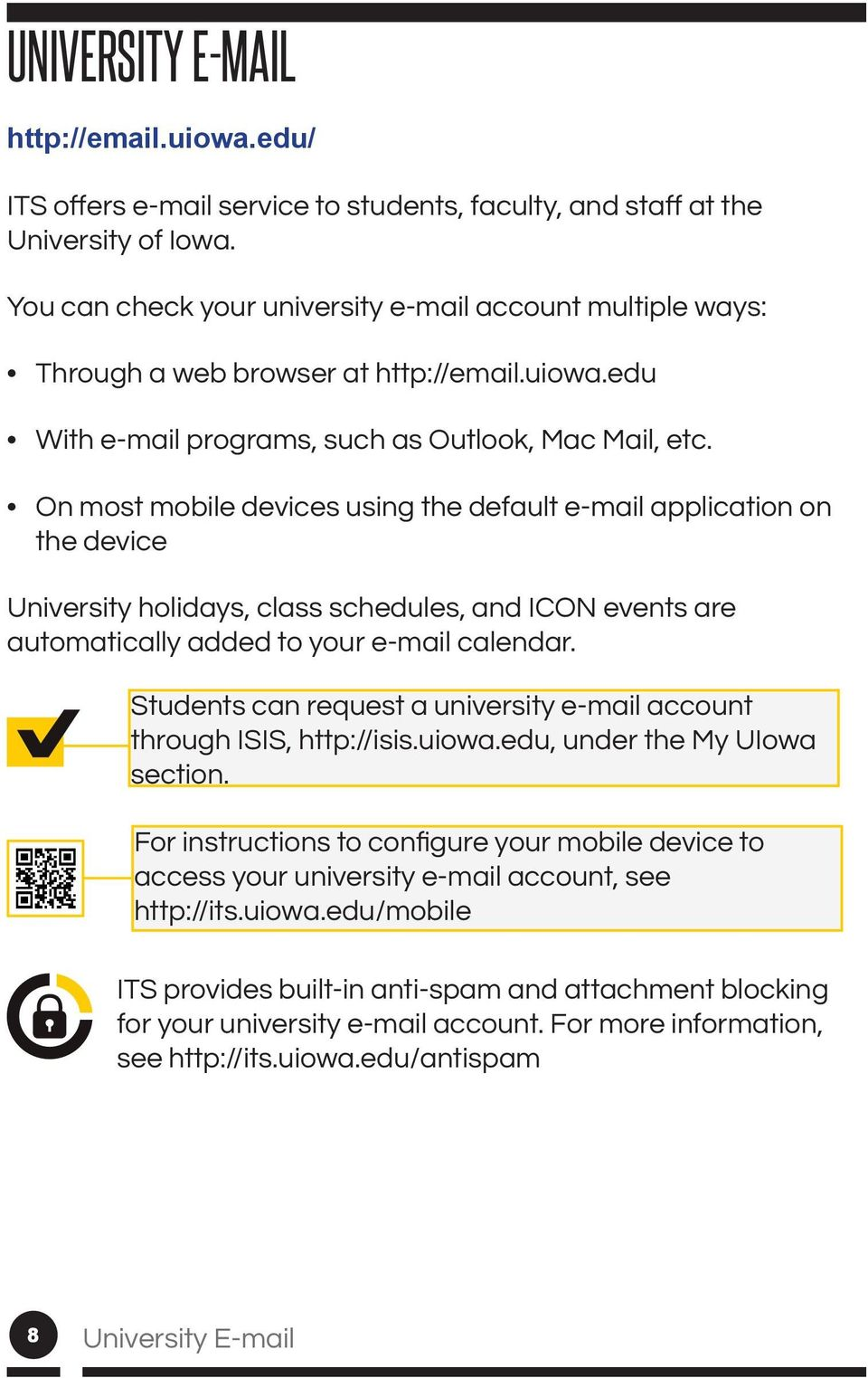 automatically added to your e-mail calendar. Students can request a university e-mail account section.