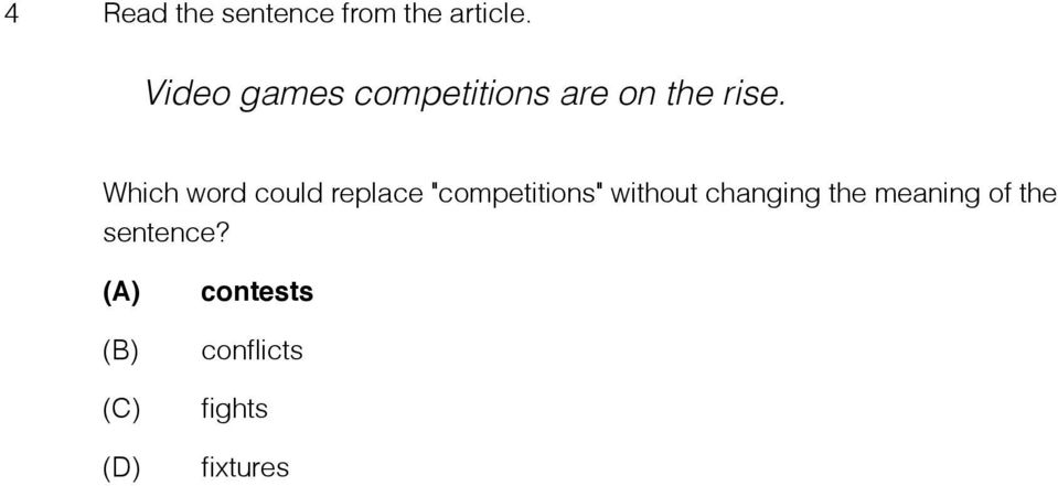"Which word could replace ""competitions"" without"