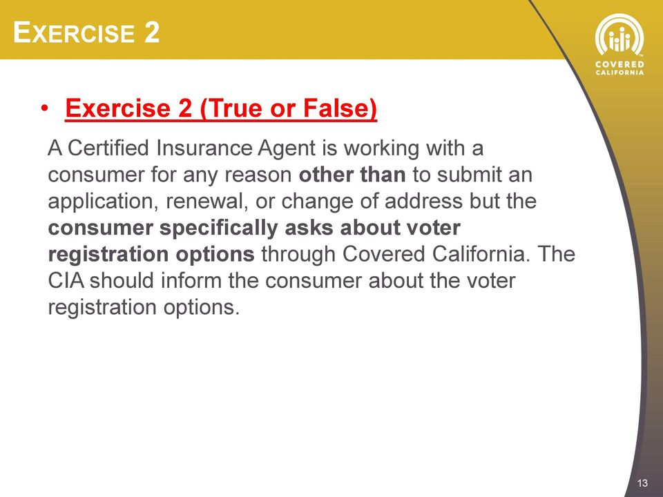 address but the consumer specifically asks about voter registration options through