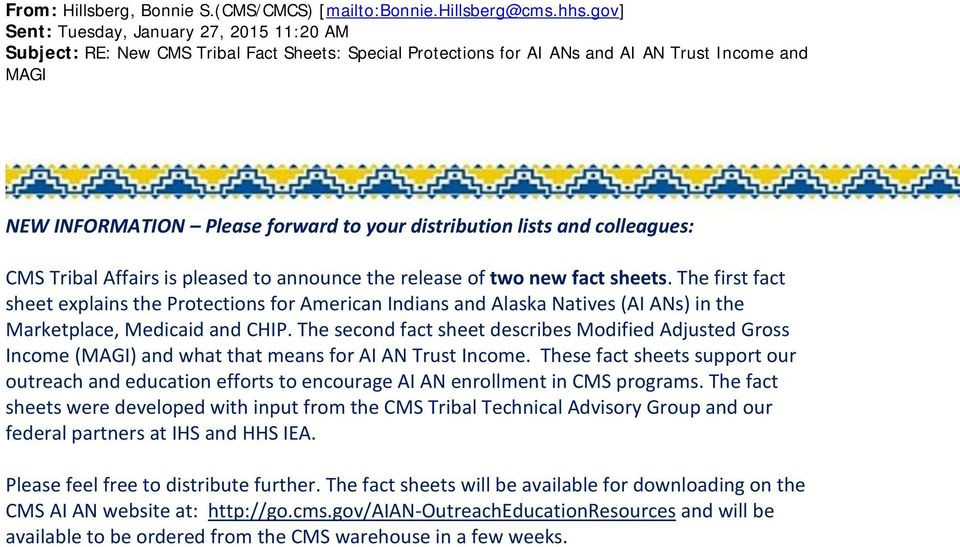 distribution lists and colleagues: CMS Tribal Affairs is pleased to announce the release of two new fact sheets.