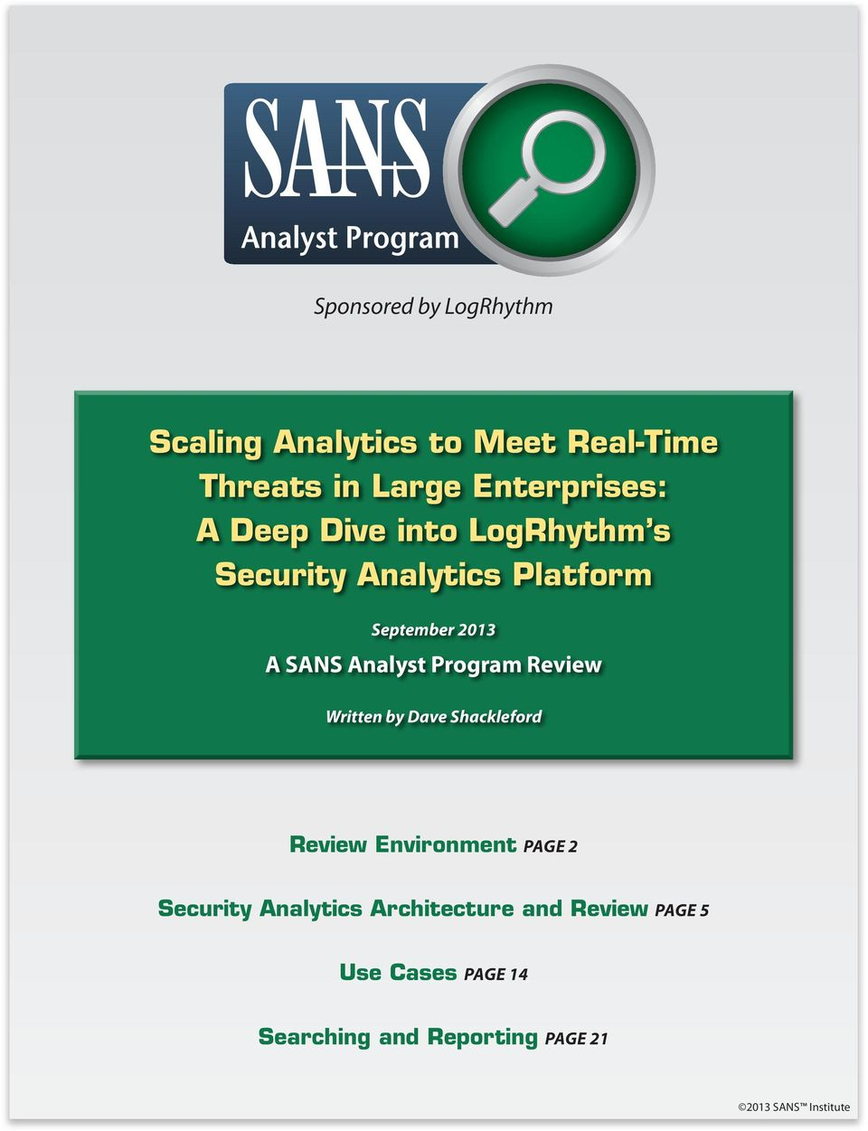 Program Review Written by Dave Shackleford Review Environment Page 2 Security Analytics