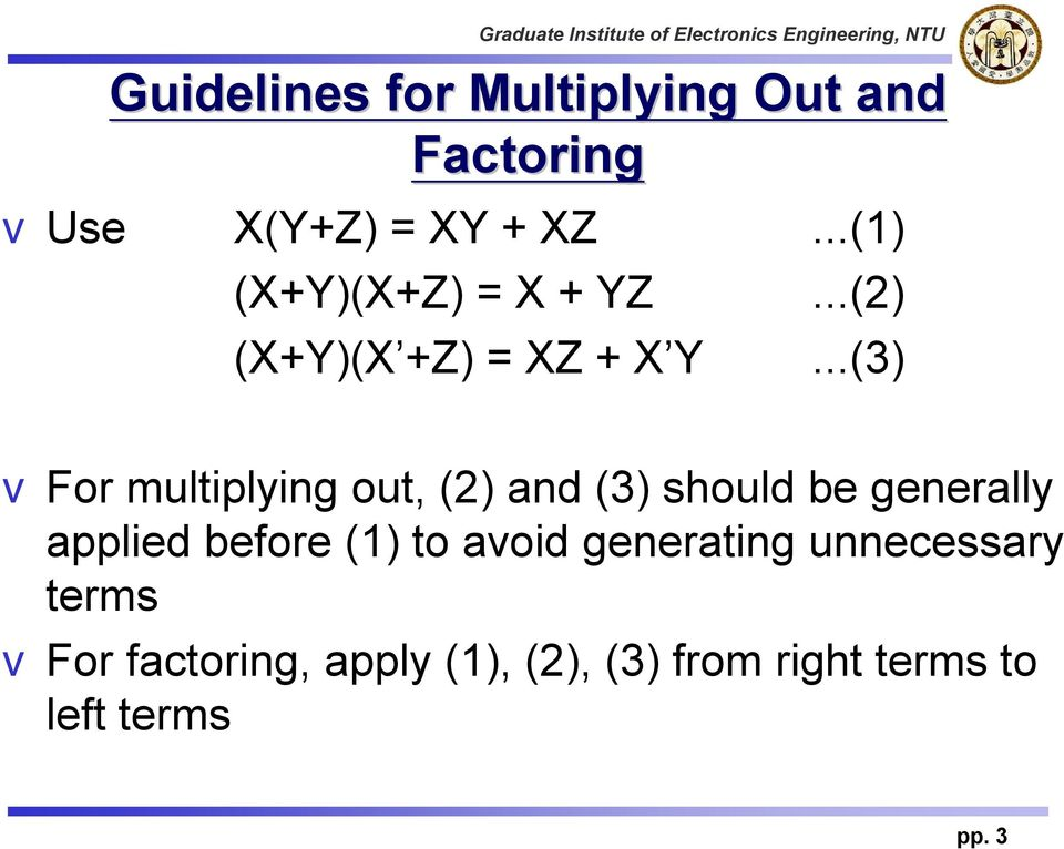 ..(3) vfor multiplying out, (2) and (3) should be generally applied before