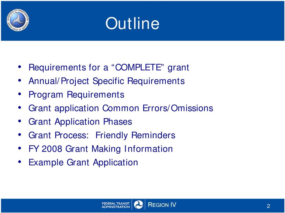 Errors/Omissions Grant Application Phases Grant Process: Friendly