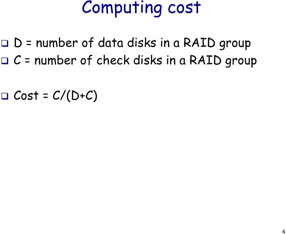 = number of check disks in a