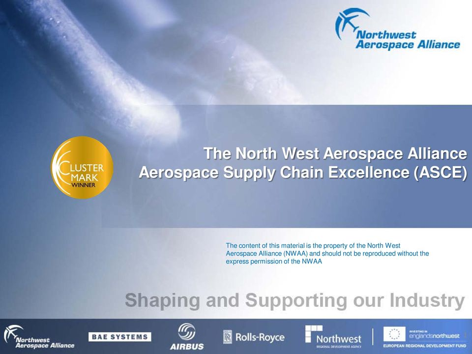 property of the North West Aerospace Alliance (NWAA) and