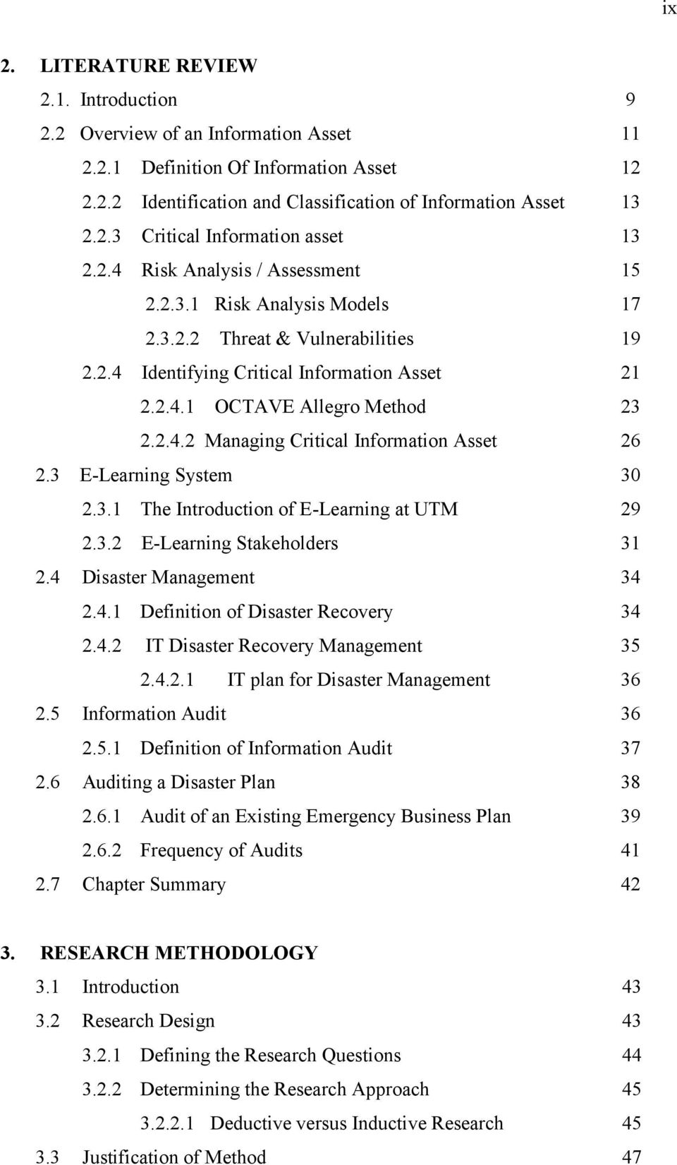 3 E-Learning System 30 2.3.1 The Introduction of E-Learning at UTM 29 2.3.2 E-Learning Stakeholders 31 2.4 Disaster Management 34 2.4.1 Definition of Disaster Recovery 34 2.4.2 IT Disaster Recovery Management 35 2.