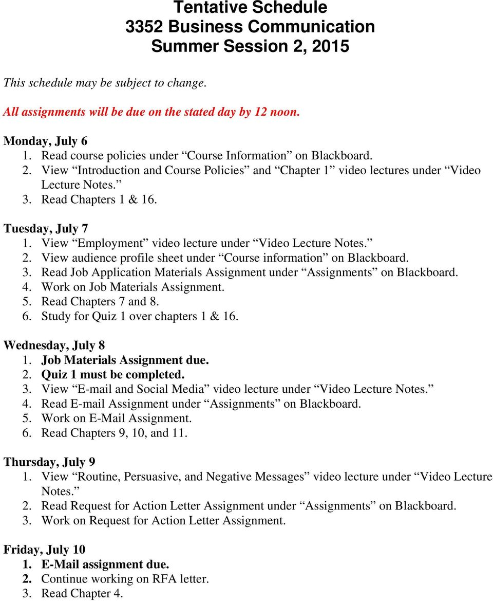 Tuesday, July 7 1. View Employment video lecture under Video Lecture Notes. 2. View audience profile sheet under Course information on Blackboard. 3.
