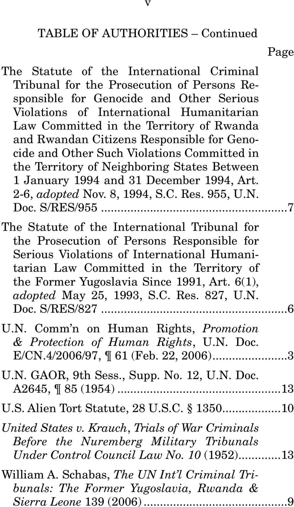 and 31 December 1994, Art. 2-6, adopted Nov. 8, 1994, S.C. Res. 955, U.N. Doc. S/RES/955.