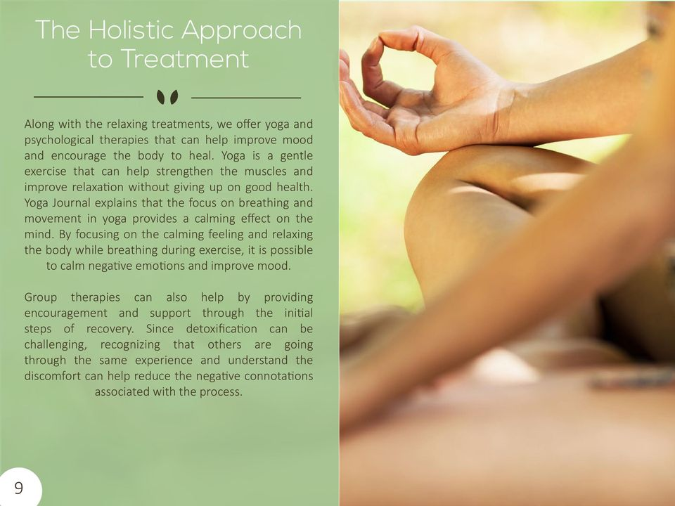 Yoga Journal explains that the focus on breathing and movement in yoga provides a calming effect on the mind.