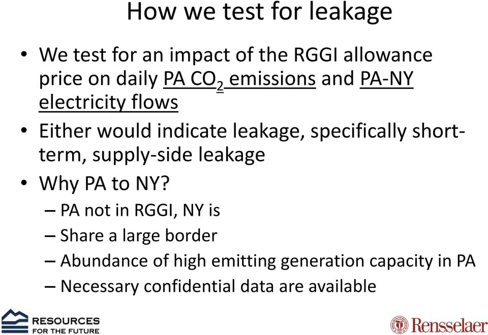 shortterm, supply-side leakage Why PA to NY?