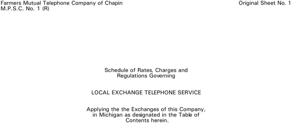 1 (R) Schedule of Rates, Charges and Regulations Governing LOCAL