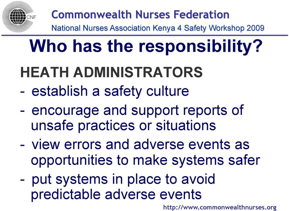 support reports of unsafe practices or situations - view errors and