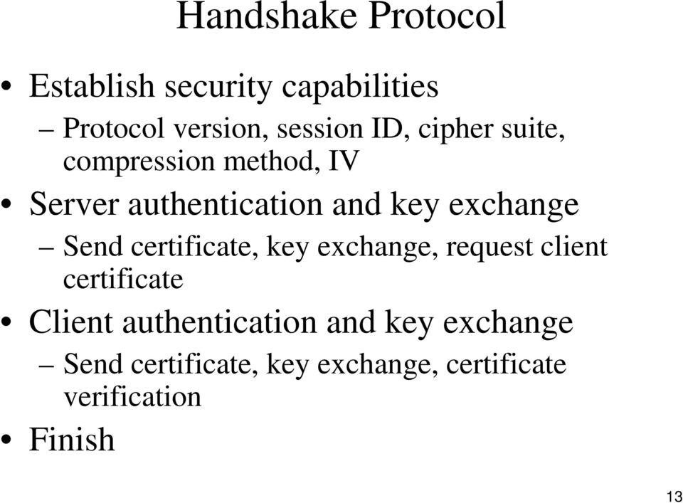 certificate, key exchange, request client certificate Client authentication and