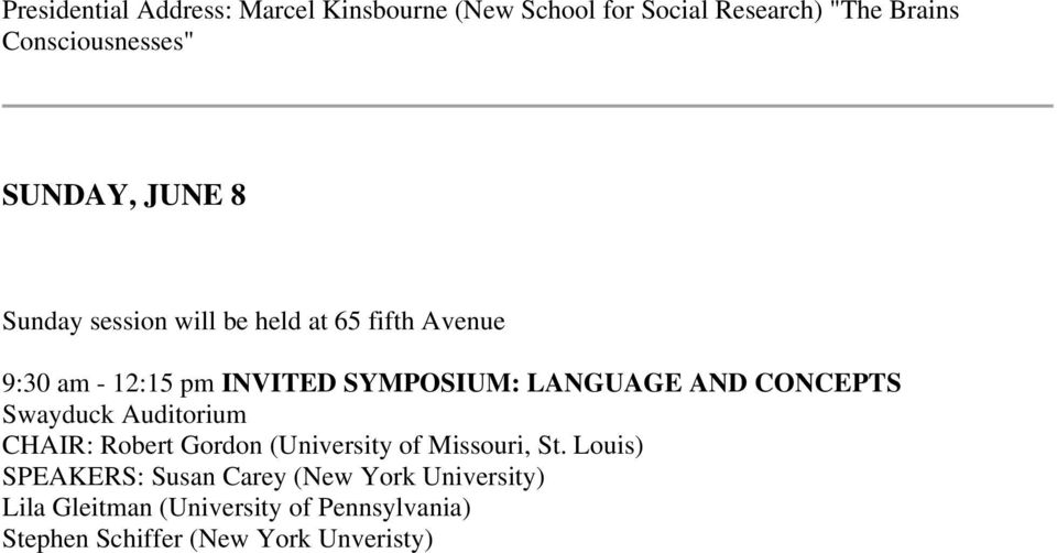 LANGUAGE AND CONCEPTS CHAIR: Robert Gordon (University of Missouri, St.