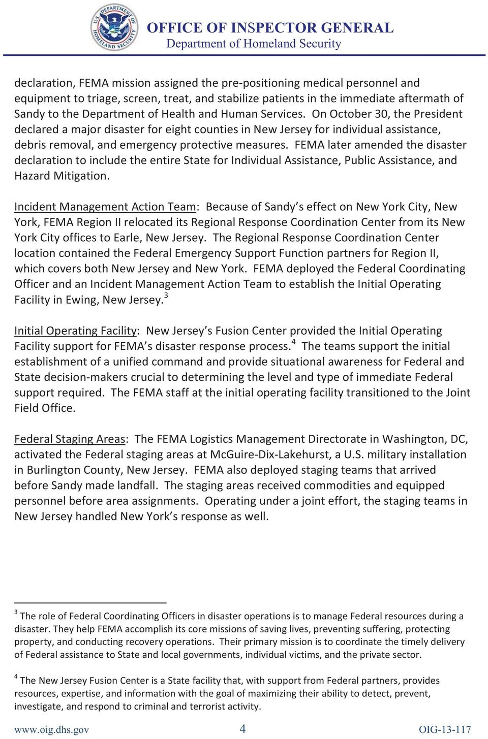 FEMA later amended the disaster declaration to include the entire State for Individual Assistance, Public Assistance, and Hazard Mitigation.