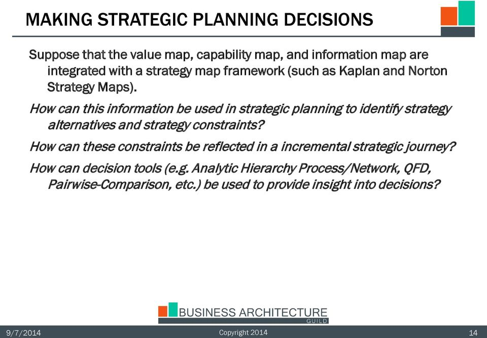 How can this information be used in strategic planning to identify strategy alternatives and strategy constraints?