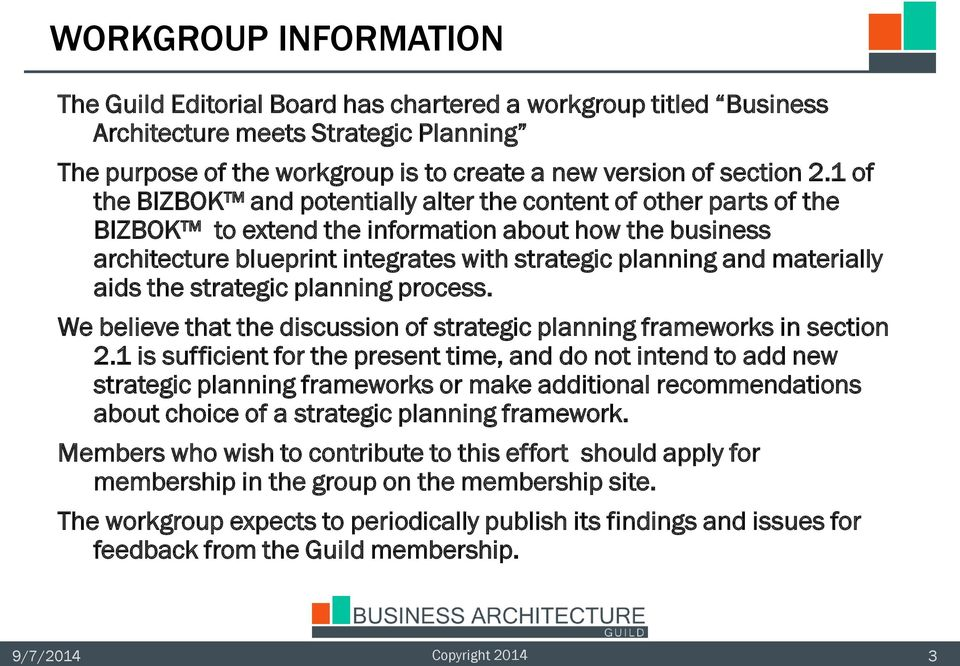 materially aids the strategic planning process. We believe that the discussion of strategic planning frameworks in section 2.