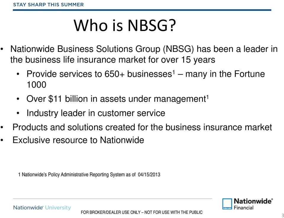 years Provide services to 650+ businesses 1 many in the Fortune 1000 Over $11 billion in assets under