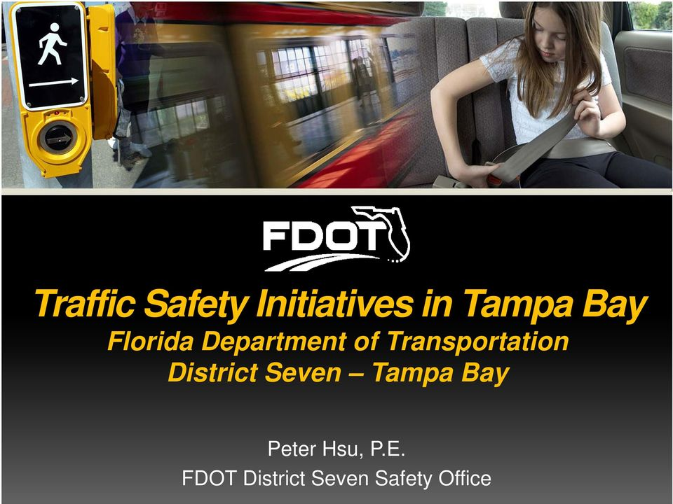 Transportation District Seven Tampa