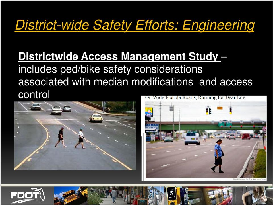 includes ped/bike safety considerations