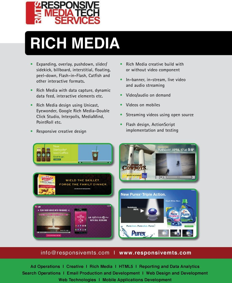 Rich Media design using Unicast, Eyewonder, Google Rich Media-Double Click Studio, Interpolls, MediaMind, PointRoll etc.