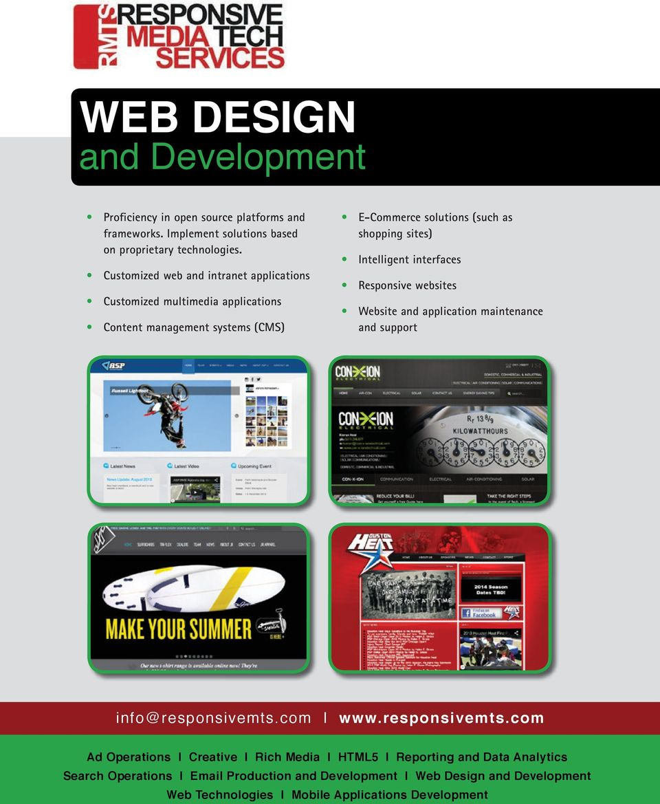 Customized web and intranet applications Customized multimedia applications Content management