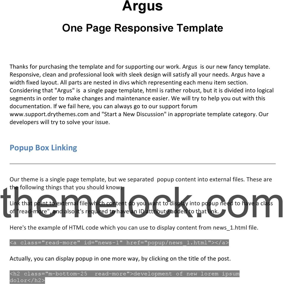 "Considering that ""Argus"" is a single page template, html is rather robust, but it is divided into logical segments in order to make changes and maintenance easier."