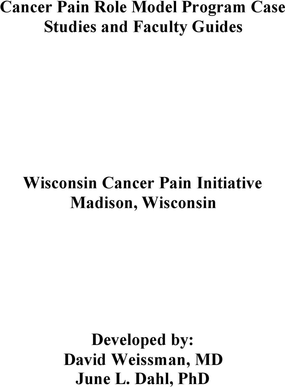 Cancer Pain Initiative Madison, Wisconsin