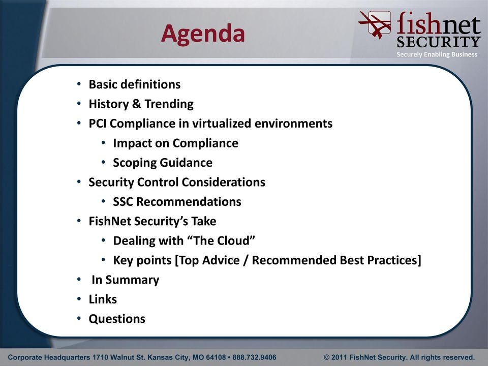 Considerations SSC Recommendations FishNet Security s Take Dealing with The