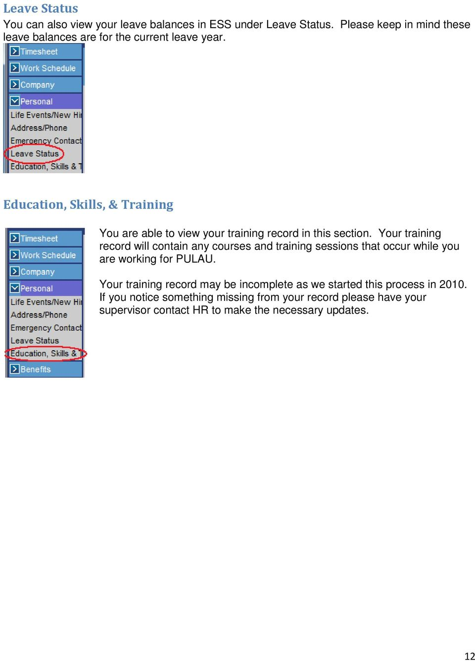 Education, Skills, & Training You are able to view your training record in this section.