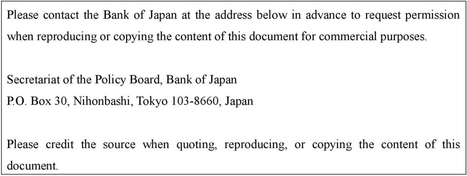 Secretariat of the Policy Board, Bank of Japan P.O.