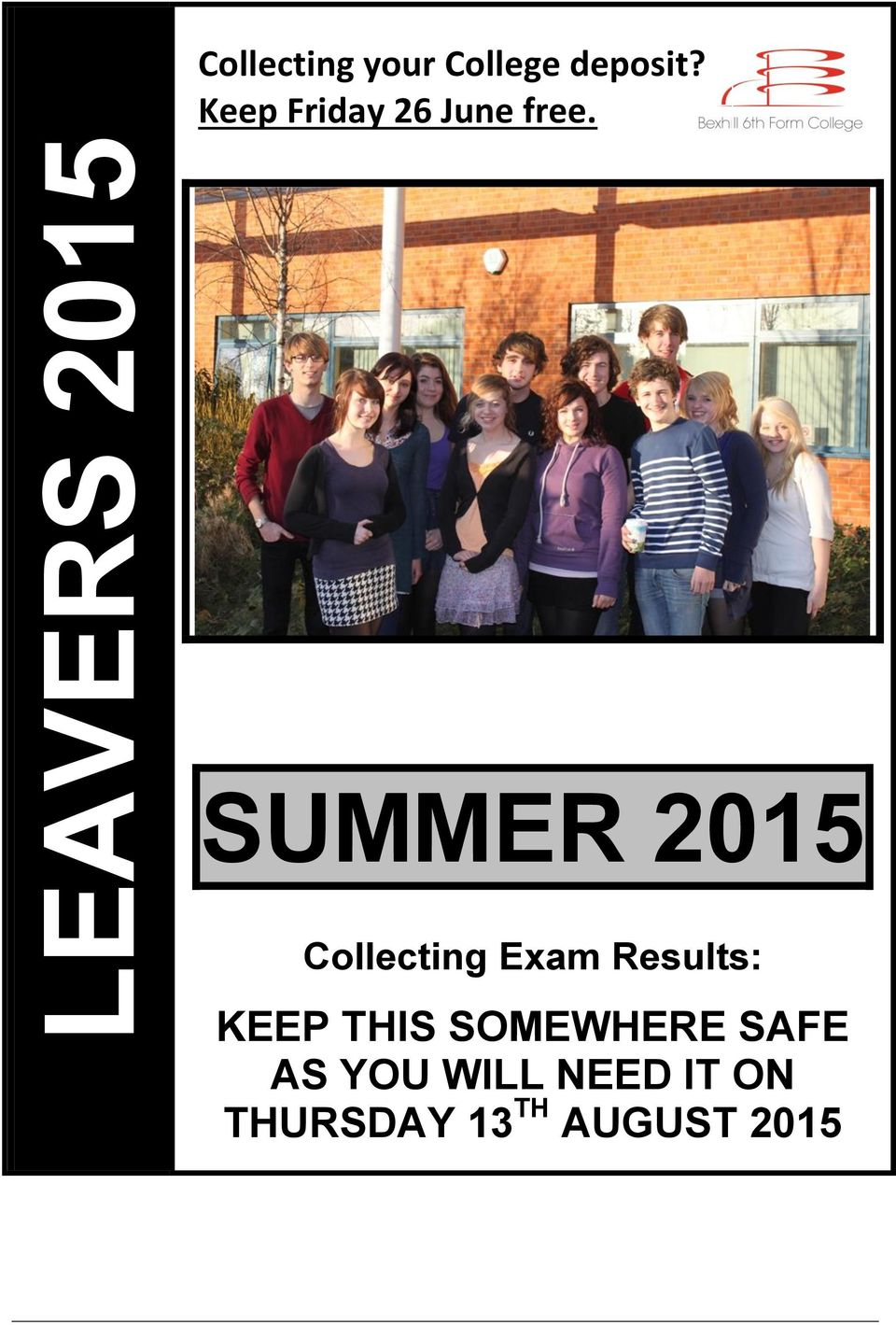 SUMMER 2015 Collecting Exam Results: KEEP