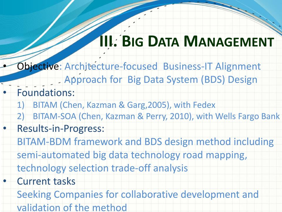 Bank Results-in-Progress: BITAM-BDM framework and BDS design method including semi-automated big data technology road