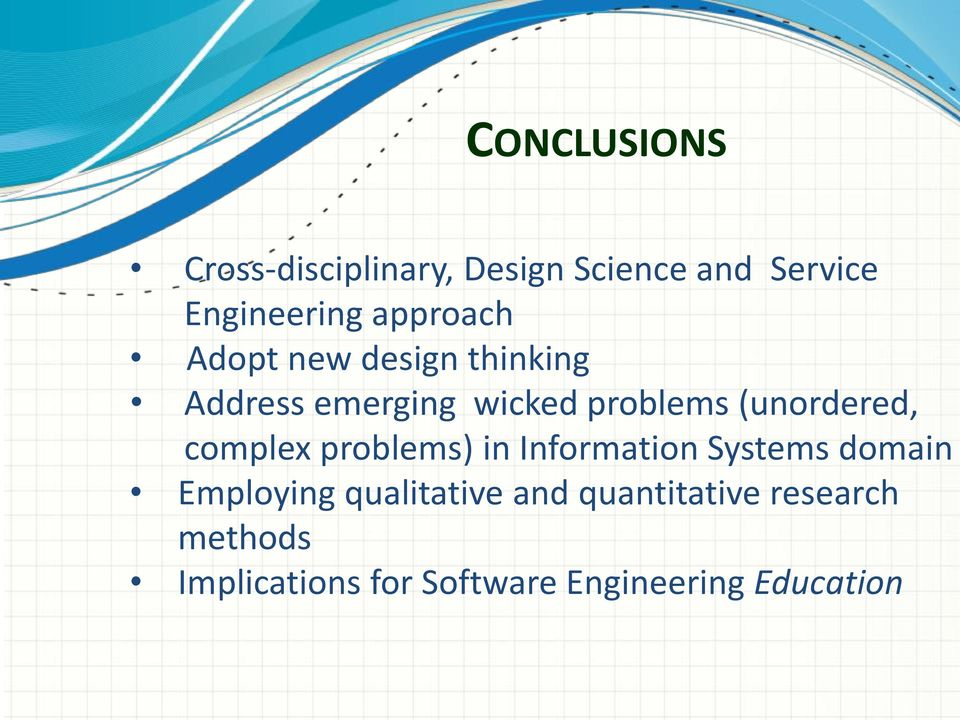 (unordered, complex problems) in Information Systems domain Employing