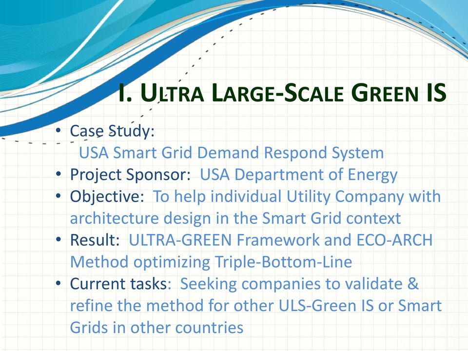 Grid context Result: ULTRA-GREEN Framework and ECO-ARCH Method optimizing Triple-Bottom-Line Current
