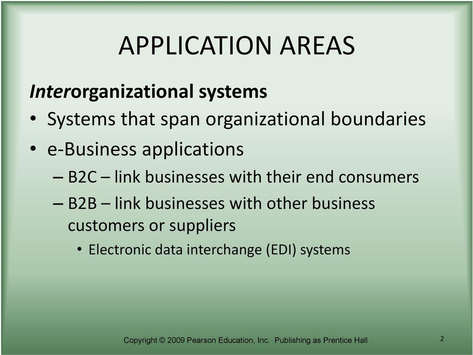 B2B link businesses with other business customers or suppliers Electronic data