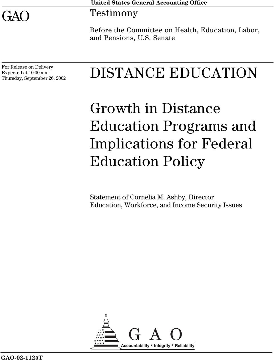 Thursday, September 26, 2002 DISTANCE EDUCATION Growth in Distance Education Programs and
