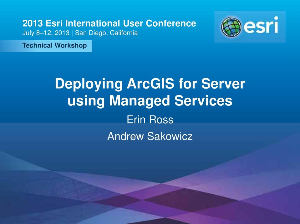 Deploying ArcGIS for Server using Managed Services