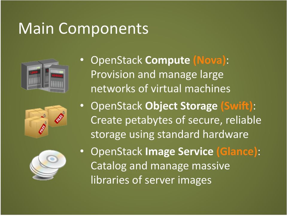 petabytes of secure, reliable storage using standard hardware OpenStack