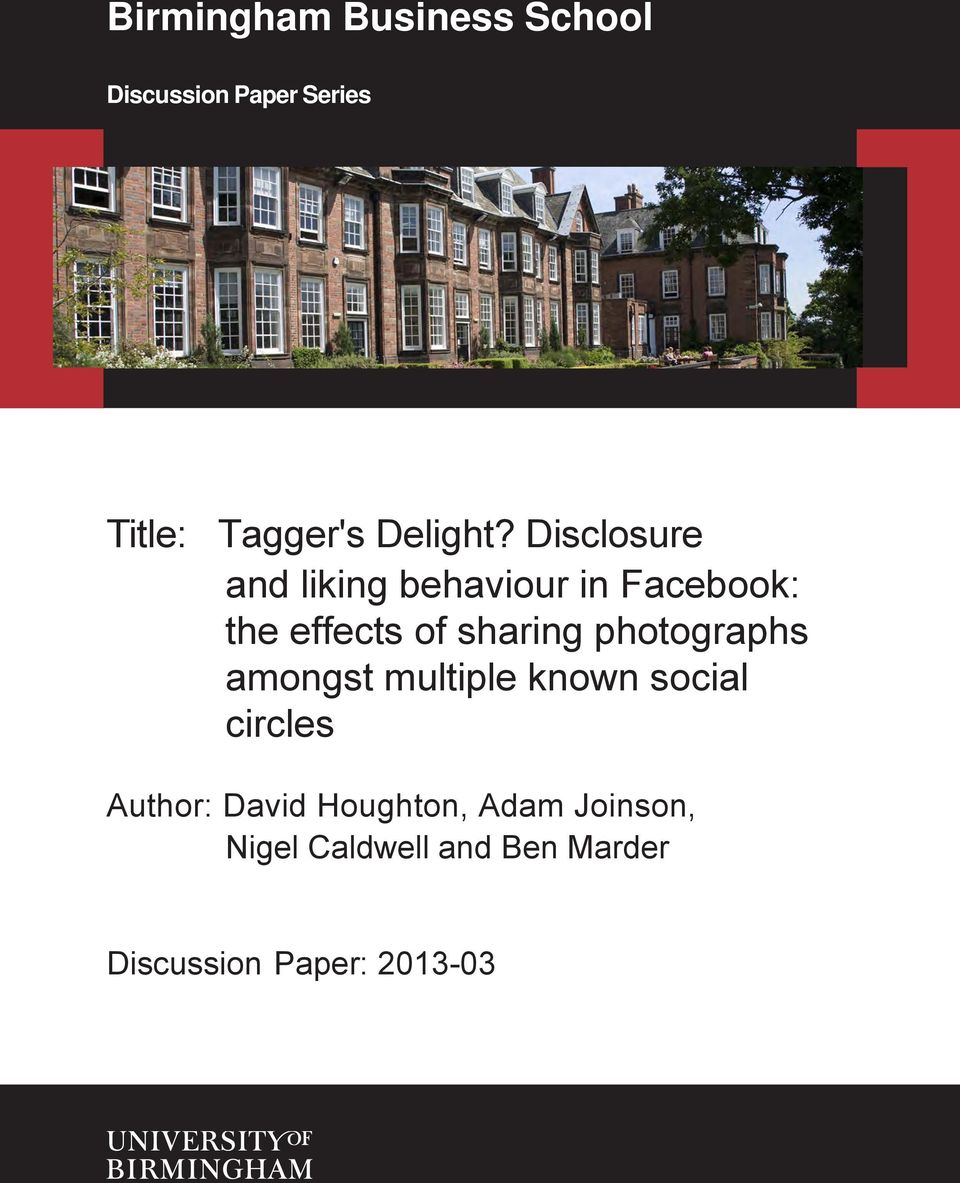 Disclosure and liking behaviour in Facebook: the effects of sharing