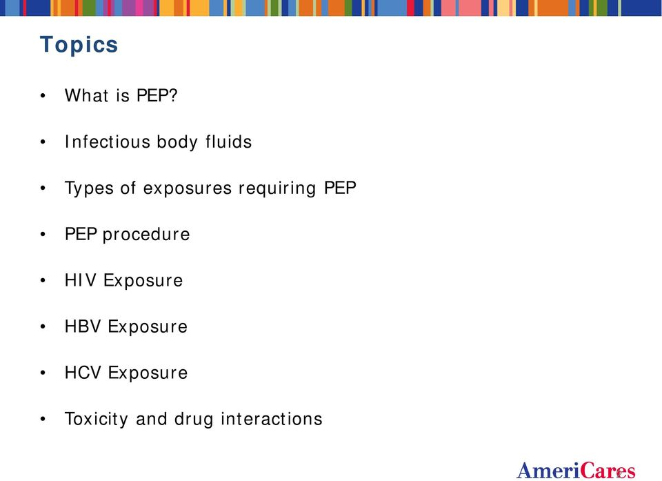 exposures requiring PEP PEP procedure
