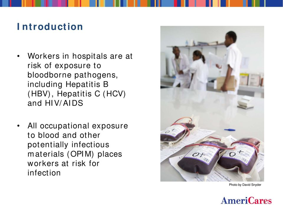 All occupational exposure to blood and other potentially infectious