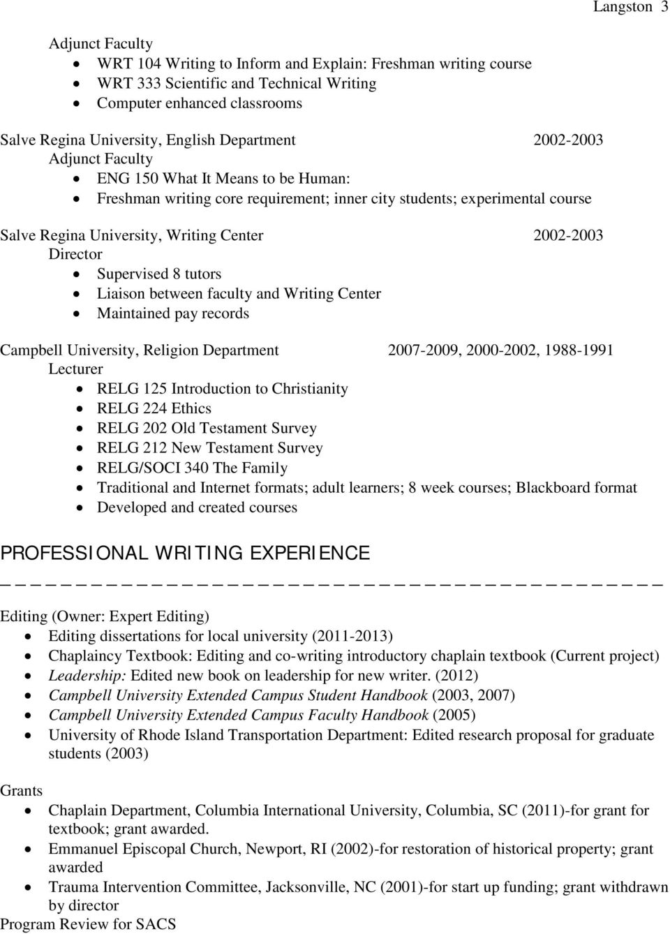 between faculty and Writing Center Maintained pay records Campbell University, Religion Department 2007-2009, 2000-2002, 1988-1991 RELG 125 Introduction to Christianity RELG 224 Ethics RELG 202 Old