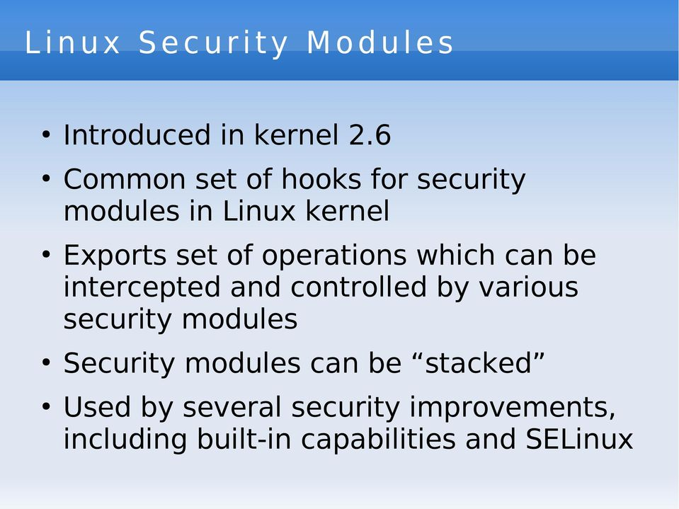 operations which can be intercepted and controlled by various security modules