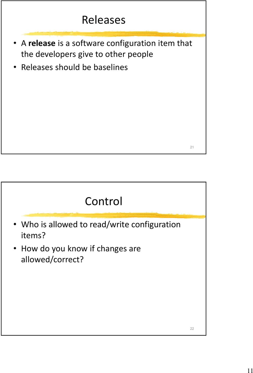 baselines 21 Control Who is allowed to read/write