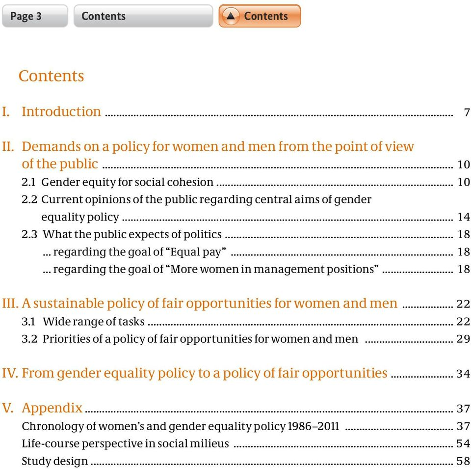 .. 18 regarding the goal of Equal pay... 18 regarding the goal of More women in management positions... 18 III. A sustainable policy of fair opportunities for women and men... 22 3.