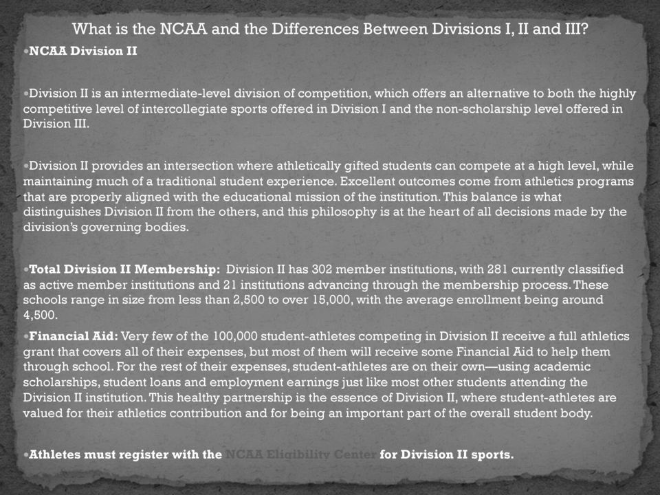 non-scholarship level offered in Division III.