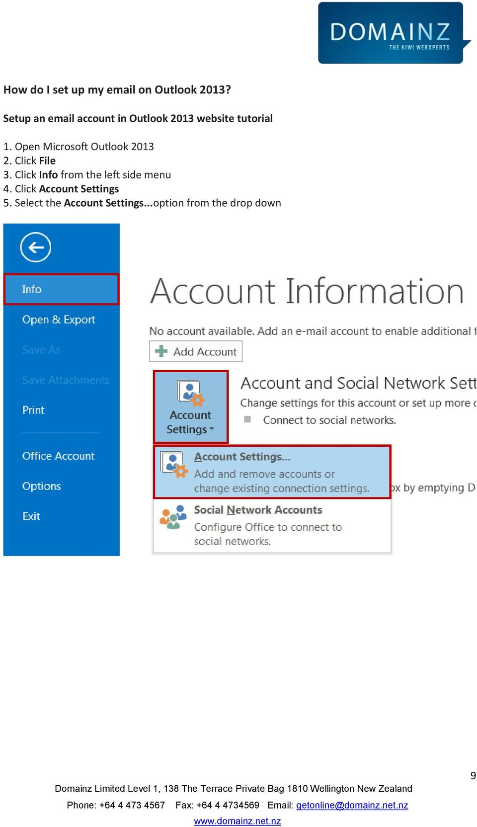 Open Microsoft Outlook 2013 2. Click File 3.