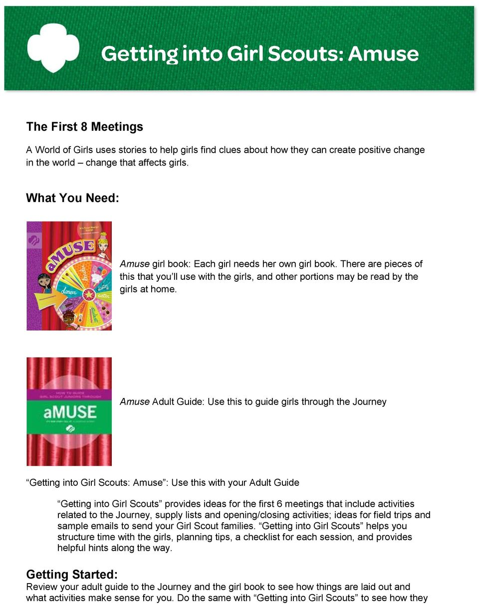 Amuse Adult Guide: Use this to guide girls through the Journey Getting into Girl Scouts: Amuse : Use this with your Adult Guide Getting into Girl Scouts provides ideas for the first 6 meetings that