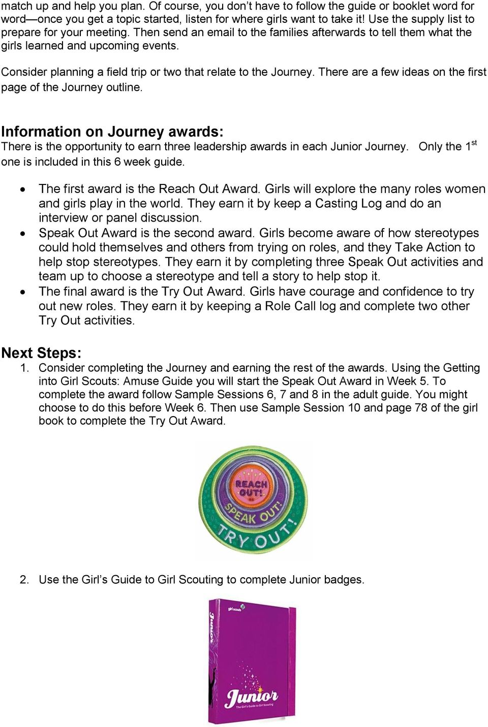 Consider planning a field trip or two that relate to the Journey. There are a few ideas on the first page of the Journey outline.